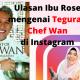 Ulasan Ibu Rose Mengenai Teguran Chef Wan