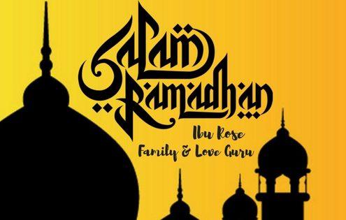 Selamat Menyambut Ramadhan Bulan Mulia Ibu Rose